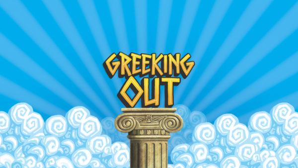 Greeking Out